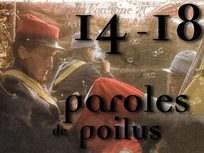14-18 Paroles de poilus