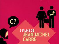 3 films de Jean-Michel Carré